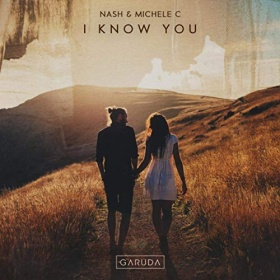 NASH & MICHELE C. - I KNOW YOU